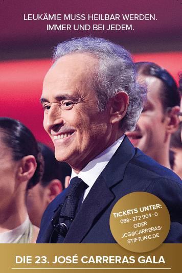 Mit Staraufgebot im Kampf gegen Leukämie: Die große José Carreras Gala am 14.12.2017