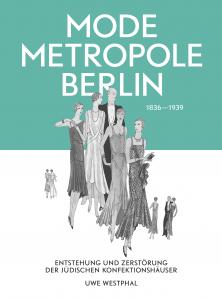 "Buchcover ""Mode Metropole Berlin""."