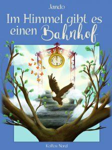"""Buchcover von dem Märchen """"Im Himmel gibt es einen Bahnhof""""."""