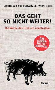 """Buchcover von dem Buch """"Das geht so nicht weiter""""."""