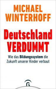 """Buchcover von dem Sachbuch """"Deutschland verdummt""""."""