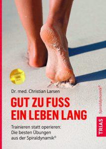 """Buchcover von dem Ratgeberbuch """"Gut zu Fuss ein Leben lang""""."""