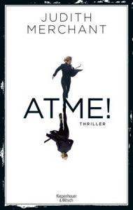 """Das Buchcover """"Atme!"""" von Judith Merchant. Spannung im Herbst."""