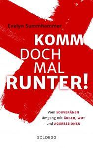 """Das Buchcover von """"Komm doch mal runter. Vom souveränen Umgang mit Ärger, Wut und Aggressionen. Ein Buchtipp der Berlinerin-Redaktion für den Herbst."""